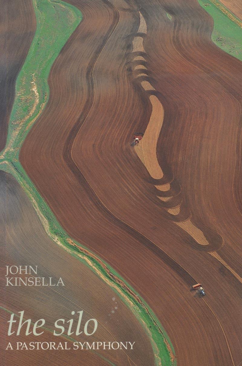 John Kinsella - The Silo