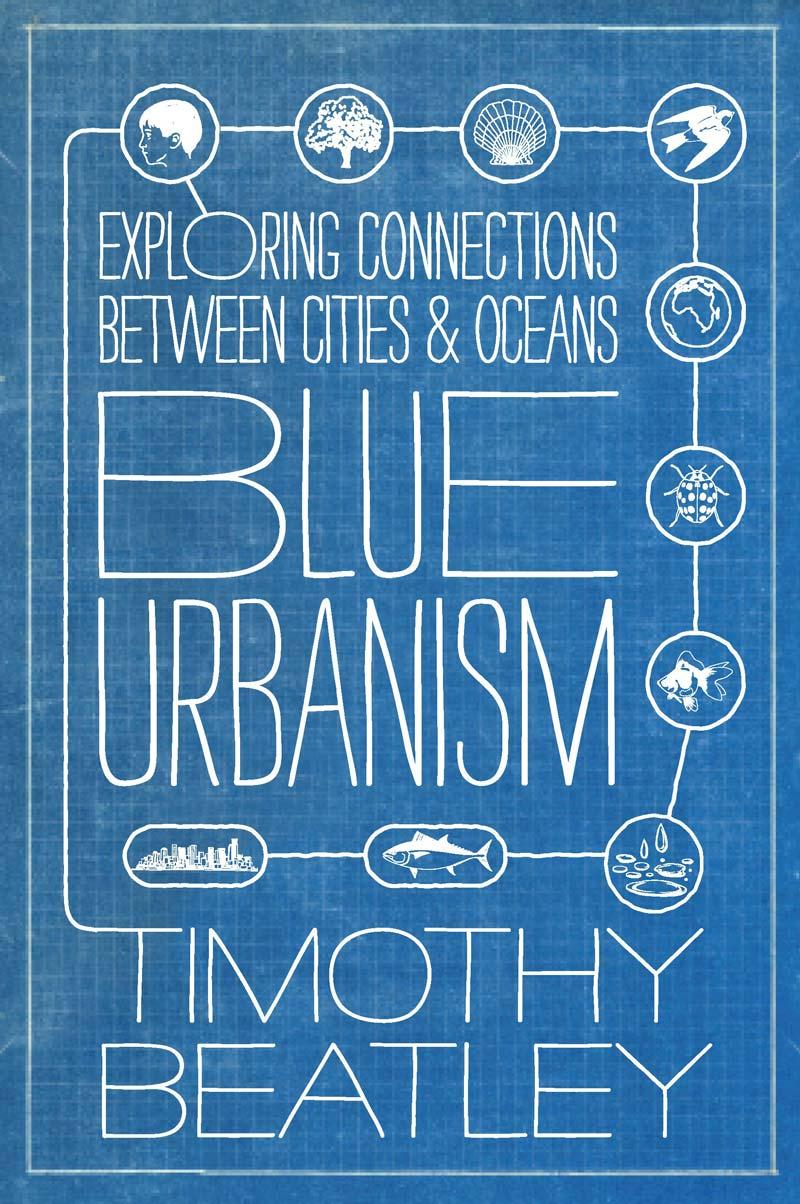 blue-urbanism--timothy-beatley-fsn